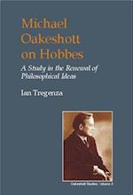Michael Oakeshott on Hobbes (British Idealist Studies: Series 1: Oakeshott)