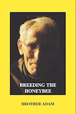 Breeding the Honeybee