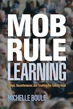 Mob Rule Learning af Michelle Boule