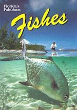 Florida's Fabulous Fishes
