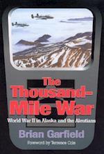 The Thousand-Mile War (Classic Reprint Series (Fairbanks, Alaska), No. 4)