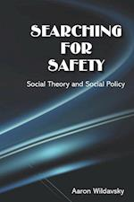 Searching for Safety (Studies in social philosophy & policy)