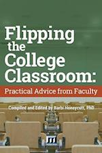 Flipping the College Classroom