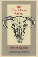 The Time It Never Rained (Chisholm Trail Hardcover)