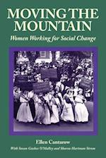 Moving the Mountain (Women's Lives/Women's Work)