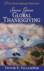 Snow Goose Global Thanksgiving
