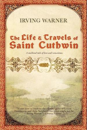 The Life and Travels of Saint Cuthwin