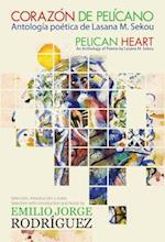 Pelican Heart/Corazon de Pelicano