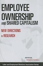 Employee Ownership and Shared Capitalism (Lera Research Volume)