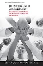 The Evolving Healthcare Landscape (Lera Research Volumes)