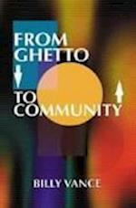 From Ghetto to Community