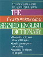 The Comprehensive Signed English Dictionary (Signed English Series)