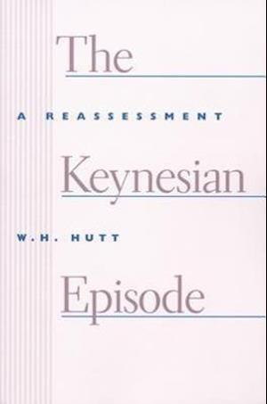 The Keynesian Episode