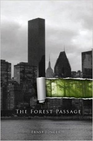 Bog, paperback Forest Passage af Ernst Junger