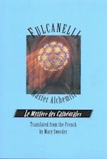 Fulcanelli Master Alchemist