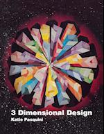 3 Dimensional Design - Print on Demand Edition