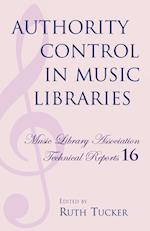 Authority Control in Music Libraries (Music Library Association Technical Reports, nr. 16)