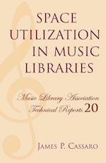 Space Utilization in Music Libraries (Music Library Association Technical Reports, nr. 20)