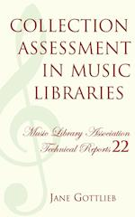 Collection Assessment in Music Libraries (Music Library Association Technical Reports, nr. 22)