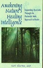 Awakening Nature's Healing Intelligence
