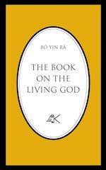 The Book On The Living God, Second Edition