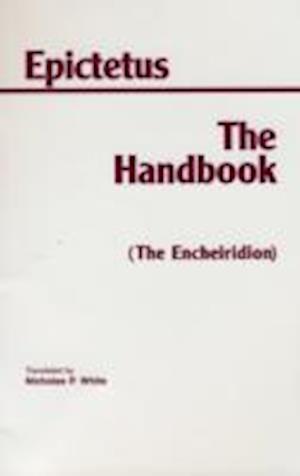 The Handbook (The Encheiridion)