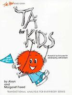 Ta for Kids (Transactional Analysis for Everybody)
