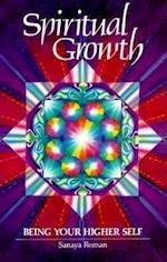 Spiritual Growth (Earth Life Book III)