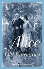 Alice of Old Vincennes af Maurice Thompson