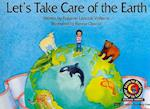 Let's Take Care of Earth (Emergent Reader Science; Level 2)