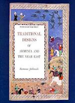 Traditional Designs of Armenia & the Near East