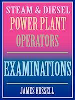 Steam & Diesel Power Plant Operators Examinations