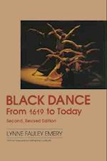Black Dance from 1619 to Today (A dance horizons book)