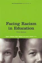 Facing Racism in Education (Harvard Educational Review Reprint Series)