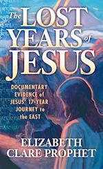 The Lost Years of Jesus af Elizabeth Clare Prophet