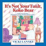 It's Not Your Fault, Koko Bear af Vicki Lansky, Jane Prince