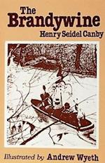 The Brandywine af Henry Seidel Canby