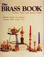 The Brass Book, American, English, and European (American English and European Fifteenth Century Through 185)