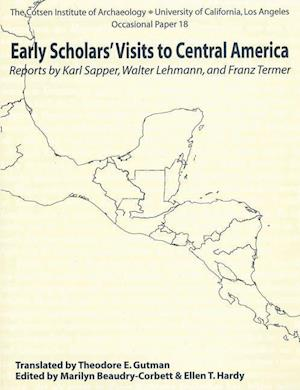 Early Scholars' Visits to Central America