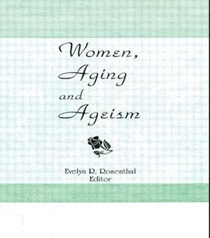 Women, Aging, and Ageism