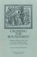Crossing the Boundaries (Early Drama, Art and Music Monograph No 15)