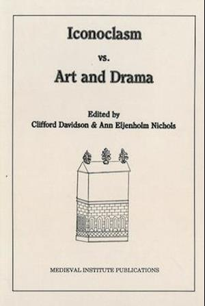 Iconoclasm vs. Art and Drama