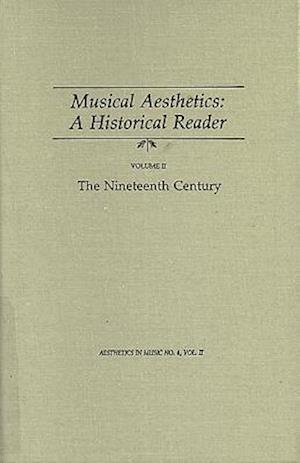 Lippman, E: Musical Aesthetics - the Nineteenth Century - A