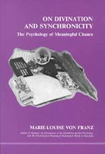 On Divination and Synchronicity (Studies in Jungian Psychology, nr. 3)