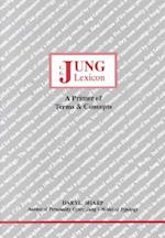 Jung Lexicon (Studies in Jungian psychology by Jungian analysis, nr. 47)