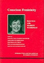 Conscious Femininity (Studies in Jungian Psychology by Jungian Analysts)