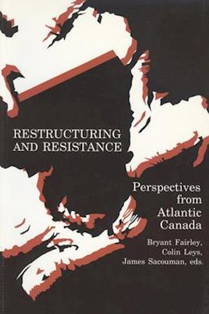 Restructuring and Resistance
