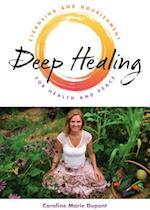 Deep Healing