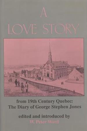 A Love Story from Nineteenth Century Quebec