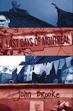 Last Days of Montreal